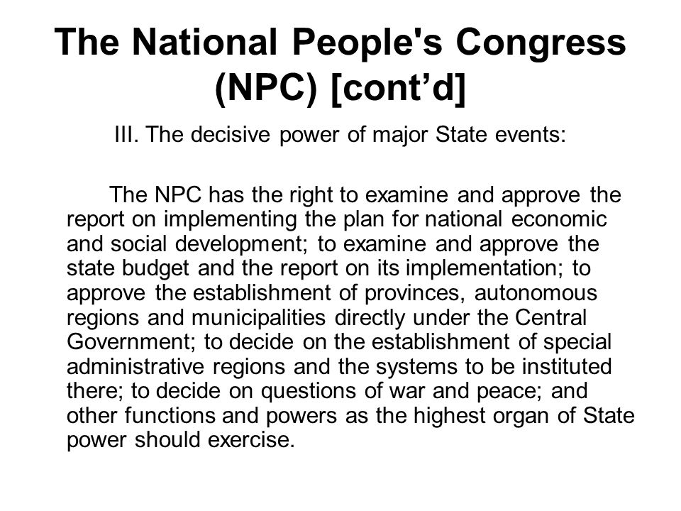 The National People s Congress (NPC) [cont'd]